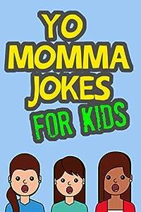 Sweepstakes: Yo Momma Jokes For Kids: Funny and Humorous…