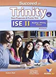 img - for Succeed in Trinity-ISE II - CEFR B2 - Reading & Writing - Student's Book by Andrew Betsis (2015-07-30) book / textbook / text book