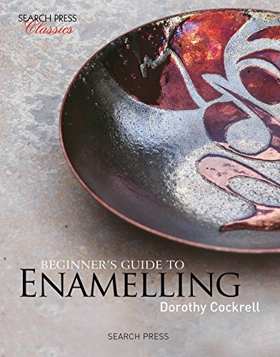 - Beginner's Guide to Enamelling (Search Press Classics)
