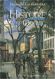 Histoire populaire du Québec. Tome 4 : 1896 à 1960 par Jacques Lacoursière