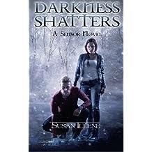 Darkness Shatters (Sensor) (Volume 5)