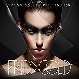 Frida Gold - Wovon sollen wir träumen