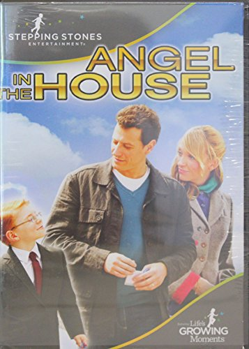Angel in the House: Stepping Stones Entertainment (Feature Films for Families) (Stones Entertainment Stepping)