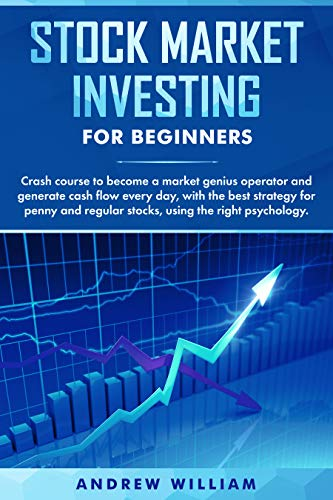 514Jil70shL - Stock market investing for beginners: Crash course to become a market genius operator and generate cash flow every day with the best strategy for penny and regular stocks using the right psychology.