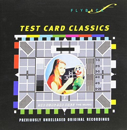 (Test Card Classics: The Girl The Doll The Music )