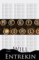 Meets Girl: A Novel