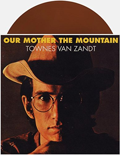 Townes Van Zandt ‎- Our Mother The Mountain [Limited Edition of 500 on BROWN Vinyl]