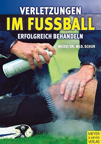 Verletzungen im Fußball - Erfolgreich behandeln