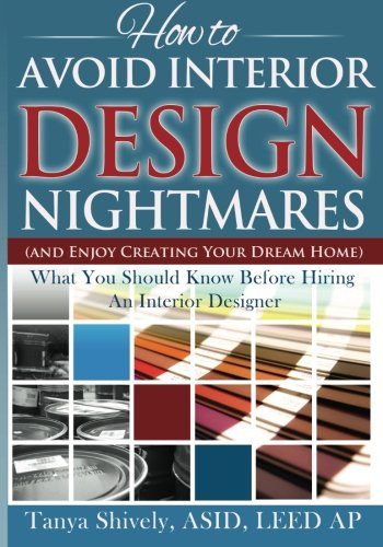 How to avoid interior design nightmares and enjoy - How to hire an interior designer ...