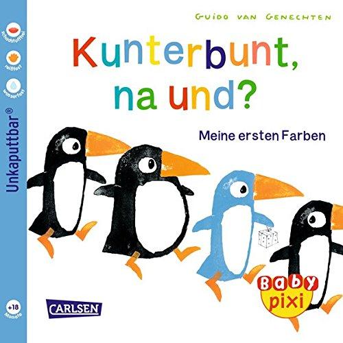 Baby Pixi 35: Kunterbunt, na und?: Meine ersten Farben