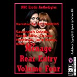 Menage Rear Entry, Volume Four: Five Explicit FFM Menage a Trois Stories with First Anal Sex | Savannah Deeds,Sarah Blitz,Connie Hastings,Jane Kemp,Andi Allyn