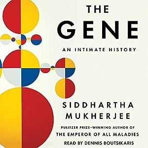 An Intimate History - Siddhartha Mukherjee