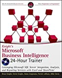 Knight's Microsoft Business Intelligence 24-Hour Trainer (Book & DVD)