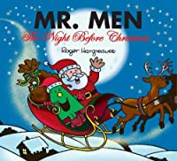 Mr. Men: The Night Before Christmas (Mr. Men &