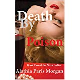 Death By Poison (Nova Ladies Adventure Book 2)
