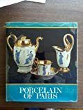 img - for Porcelain of Paris, 1770-1850 book / textbook / text book