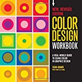 Color Design Workbook: New, Revised Edition: A Real World Guide to Using Color in Graphic Design