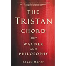 The Tristan Chord: Wagner and Philosophy