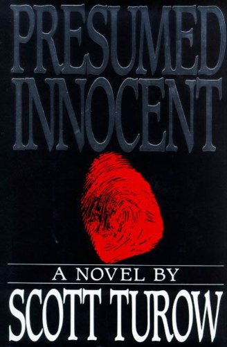 Presumed Innocent: A Novel (Kindle County Book 1) By [Turow, Scott  Presumed Innocent Ending