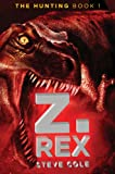 Z. Rex, Steve Cole, 0399252533