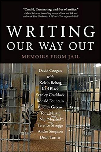 writing our way out memoirs from jail david coogan kevin belton