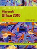 Microsoft Office 2010 : Illustrated Introductory, Beskeen, David W. and Cram, Carol M., 0538749113
