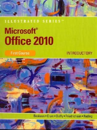 Microsoft Office 2010: Illustrated Introductory (Microsoft Office 2010 Print Solutions)