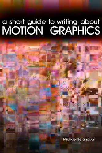 A Short Guide to Writing About Motion Graphics