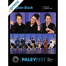Orphan Black: Cast and Creators PaleyFest