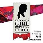 Cinnamon Girl Explains It All | Jodi Bowersox