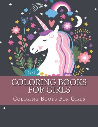 coloring-books-for-girls-best-relaxing-unicorn-coloring-books-for-girls-ages-2-4-4-8-9-12