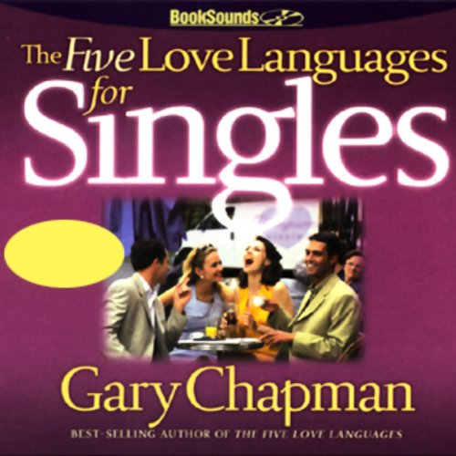 The Five Love Languages for Singles Audiobook [Free Download by Trial] thumbnail