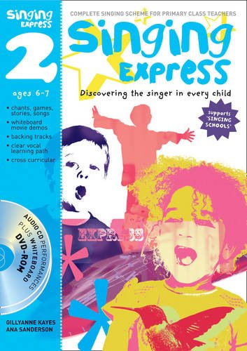 Singing Express 2: Complete Singing Scheme for Primary Class Teachers PDF
