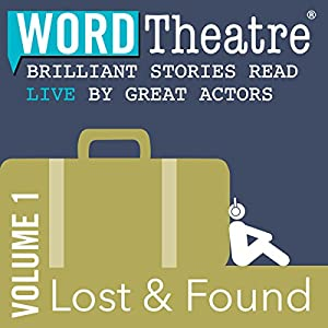WordTheatre: Lost & Found, Volume 1 Performance
