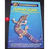 Leopard Geckos: Their Captive Husbandry and Reproduction by Jon Coote (1993-09-01)