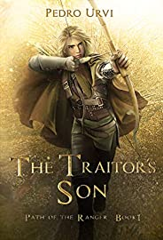 The Traitor's Son: (Path of the Ranger Boo