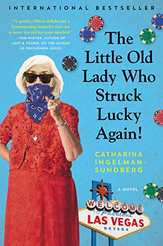 The Little Old Lady Who Struck Lucky Again!: A Novel (League of (Little Caper)