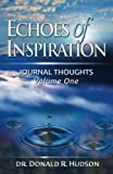 img - for Echoes of Inspiration: Journal Thoughts - Volume One book / textbook / text book