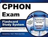 CPHON Exam Flashcard Study System: CPHON Test Practice Questions & Review for the ONCC Certified Pediatric Hematology Oncology Nurse Exam