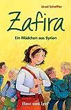 Zafira - Ein Mädchen aus Syrien: Schulausgabe