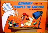 Grimmy and the Temple of Groom