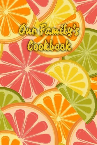 Our Family's Cookbook: Blank Cooking Journal, 6x9-inch, 150 Recipe Pages by The Cookbook Publisher