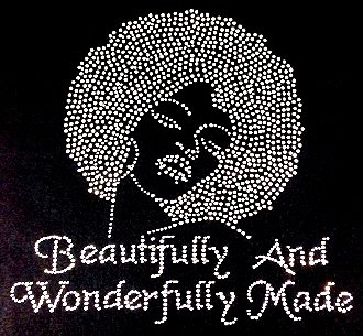 (Beautifully and Wonderfully Afro Lady Rhinestone Transfer Iron On)