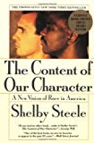The Content of Our Character, Shelby Steele and S. Steele, 006097415X