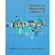 Statistics for The Behavioral Sciences (MindTap Course List)