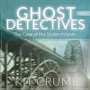 The Case of the Stolen Infants Audiobook