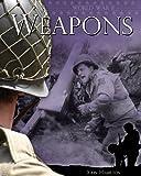 World War II: Weapons