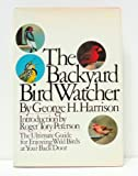 The Backyard Bird-Watcher, George H. Harrison, 0671226649
