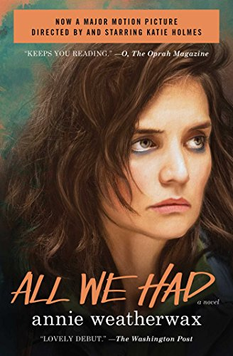 All We Had: A Novel (Not That Kind Of Girl Siobhan Vivian)