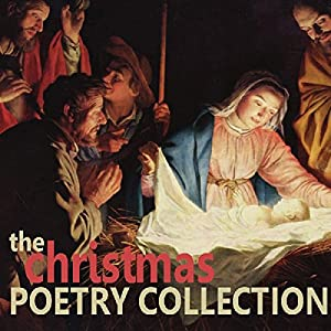 The Christmas Poetry Collection Audiobook
